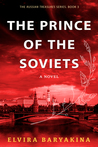 The Prince of the Soviets (Russian Treasures, #3)