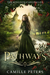 Pathways (Kingdom Chronicles #1) by Camille Peters