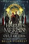 Harley Merlin and the Cult of Eris (Harley Merlin #6)