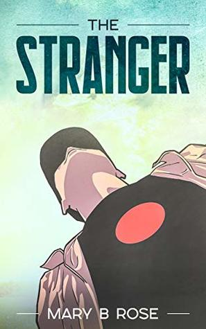 The Stranger: A LGBT Contemporary Fairy Tale