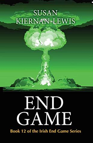 End Game (Irish End Game Book 12)