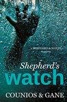 Shepherd's Watch (Shepherd and Wolfe Mysteries Book 2)