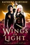 Wings of Light (The Obsidian Order, #1)