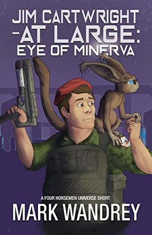 Eye of Minerva (Jim Cartwright at Large Book 4)