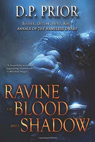 Ravine of Blood and Shadow: Soldier, Outlaw, Hero, King