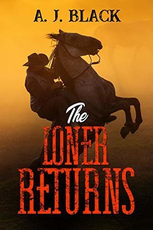 The Loner Returns (Colt White Book 3)