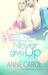 Never Give Up (Faithfully Yours #4)