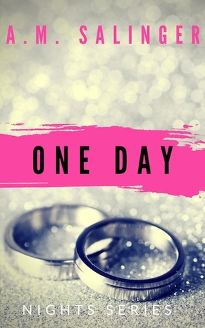 One Day by A.M. Salinger