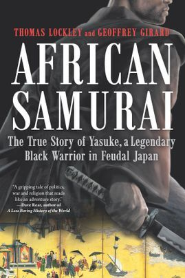 African Samurai by Thomas Lockley