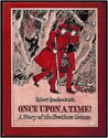Once Upon a Time! by Robert M. Quackenbush