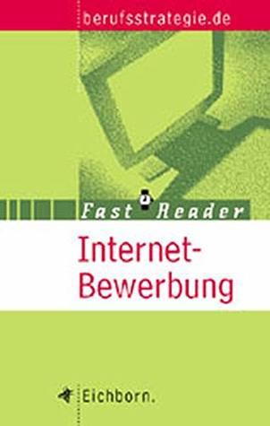 Fast Reader. Internet- Bewerbung.
