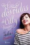 Las dos vidas de Ally Hugues (Titania amour)