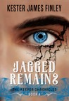 Jagged Remains (The Keeper Chronicles, Book 4)