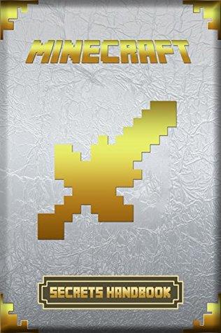Minecraft: Secrets Handbook: Collector's Edition 2019