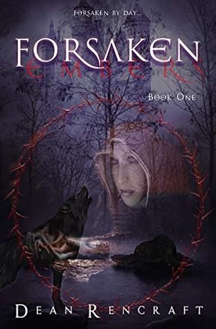 Forsaken (Embers Book 1)