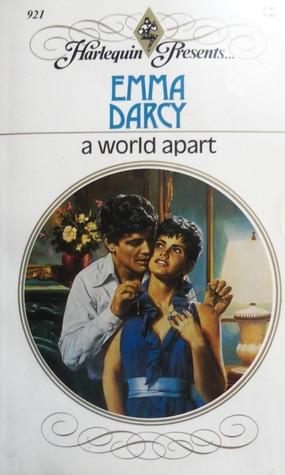 A World Apart By Emma Darcy