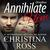 Annihilate Him: Omnibus (Complete Vols. 1-3, The Annihilate Him Series)