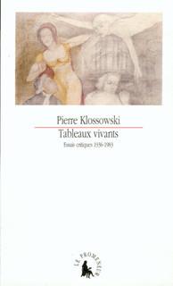 Tableaux vivants : Essais critiques 1936–1983