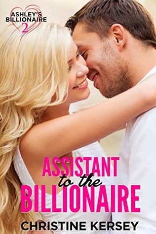 Loving the Assistant (Loving Series Book 2)