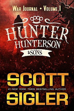 Hunter Hunterson & Sons War Journal Volume One
