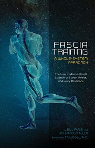 Fascia Training: A Whole-System Approach