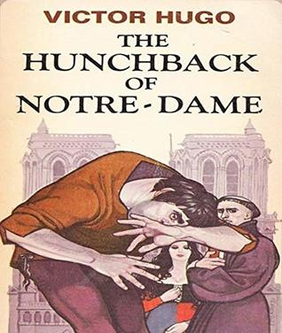 The Hunchback of Notre Dame - Victor Hugo (ANNOTATED) Full Version of Great Classics Work