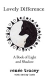 Lovely Difference: A Book of Light and Shadow