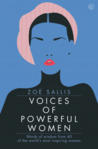 Voices of Powerful Women: Words of wisdom from 40 of the world's most inspiring women
