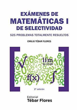 Exámenes de Matemáticas I de Selectividad