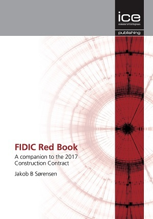 FIDIC Red Book: A companion to the 2017 Construction Contract