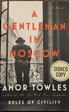 A GENTLEMAN IN MOSCOW - SIGNED COPY - HARDCOVER