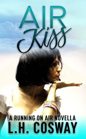 Air Kiss (Running on Air, #0.5)