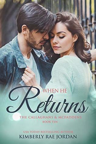 When-He-Returns-A-Christian-Romance-Callaghans-McFaddens-Book-10-Kimberly-Rae-Jordan