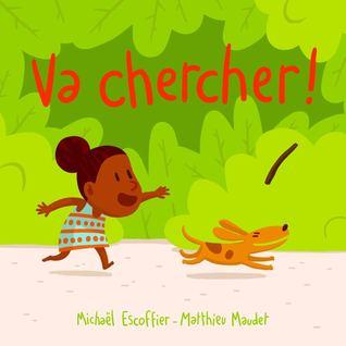 Va Chercher !