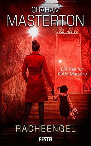 Katie Maguire: Racheengel (Katie Maguire-Thriller 3)