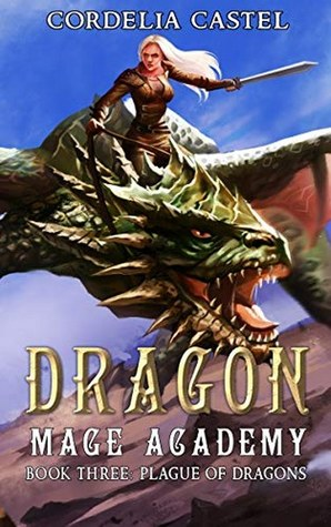 Dragon Mage Academy: Plague of Dragons