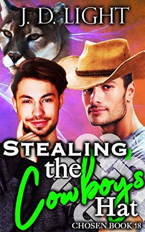 Stealing the Cowboy's Hat (Chosen #18)