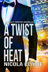 A Twist Of Heat (H.E.A.T. #3)