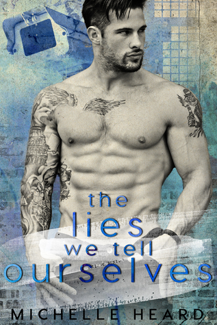 The Lies We Tell Ourselves (Southern Heroes #3)