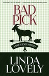 Bad Pick (A Brie Hooker Mystery, #3)