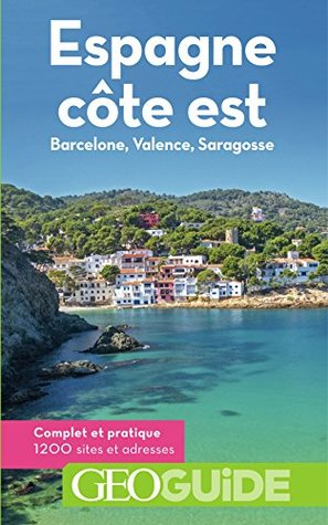 Espagne côte est : Barcelone, Valence, Saragosse