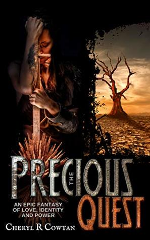 The Precious Quest: An Epic Journey of Love, Identity and Power