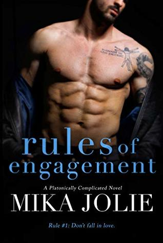 Rules of Engagement (Platonically Complicated, #3)