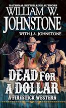 Dead for a Dollar (Firestick, #3)