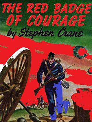 The Red Badge of Courage: Annotated
