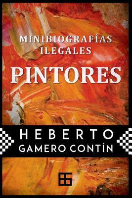 Minibiograf�as Ilegales. Pintores