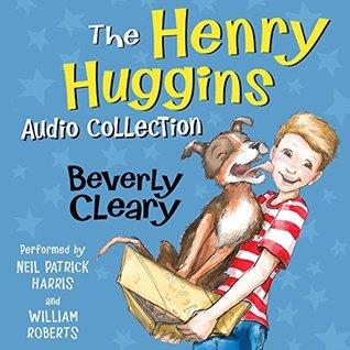 The Henry Huggins Audio Collection (Henry Huggins, #1-6)
