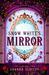 Snow White's Mirror by Shonna Slayton