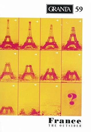 Granta 59: France: The Outsider