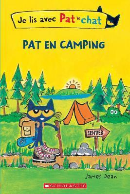 Je Lis Avec Pat Le Chat: Pat En Camping